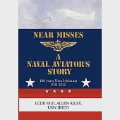 Near Misses: A Naval Aviator's Story