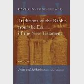 Traditions of the Rabbis from the Era of the New Testament: Feasts and Sabbaths: Passover and Atonement