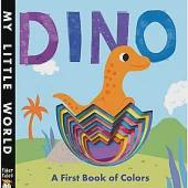 Dino: A First Book of Colors