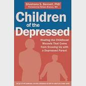 Children of the Depressed: Healing the Childhood Wounds That Come from Growing Up With a Depressed Parent