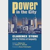 Power in the City: Clarence Stone and the Politics of Inequality