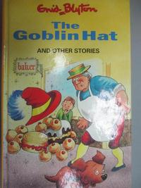 【書寶二手書T1/一般小說_GTF】The Goblin Hat and Other Stories_Enid Blyton