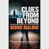 Clues from Beyond: True Crime Stories