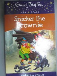 【書寶二手書T1/原文小說_GTE】Snicker the Brownie_Enid Blyton