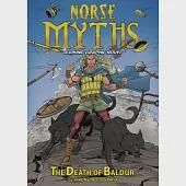 Norse Myths: The Death of Balder: A Viking Graphic Novel