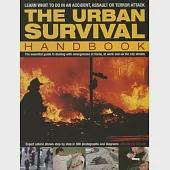 The Urban Survival Handbook: Learn What to Do in an Accident, Assault or Terror Attack