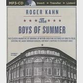 The Boys of Summer: The Classic Narrative of Growing Up Within Shouting Distance of Ebbets Field, Covering the Jackie Robinson D