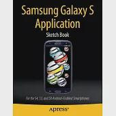 Samsung Galaxy's Application Sketch Book: For the S4, S3, and SII Android-Enabled Smartphones