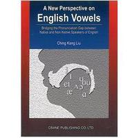 A New Perspective on English Vowels: Bridging the Pronunciation Gap between Native and Non-native Sp