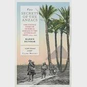 The Secrets of the Anzacs: The Untold Story of Venereal Disease in the Australian Army 1914-1919
