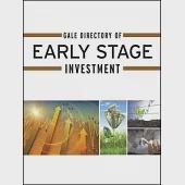 Gale Directory of Early Stage Investment: A Guide to More Than 4,500 Angel Investment Groups, Business Incubators, Venture Capit