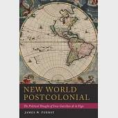 New World Postcolonial: The Political Thought of Inca Garcilaso de la Vega
