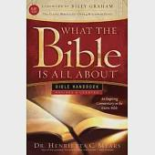 What the Bible Is All About: King James Version, Bible Handbook
