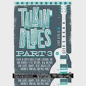 Talkin' Blues: Seven In-Depth Video Lessons Covering SRV- and Hendrix-Style Rhythms, New Orleans and Gospel Grooves, Blues Organ