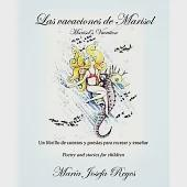 Las vacaciones de Marisol / Marisol's Vacation: Un librillo de cuentos y poesias para recrear y ensenar / Poetry and Stories for