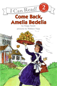 An I Can Read Book Level 2: Come Back, Amelia Bedelia with CD