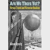 Are We There Yet?: Virtual Travel and Victorian Realism