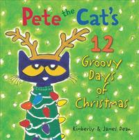Pete the Cat's Groovy Guide to Christmas