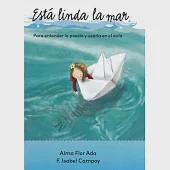 Está linda la mar / The Sea is Beautiful: Para Entender La Poesia Y Usarla En El Aula