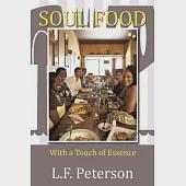Soul Food: With a Touch of Essence