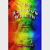 The Rainbow Within: A Different Perspective on Health and Healing