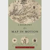 A Biography of a Map in Motion: Augustine Herrman's Chesapeake