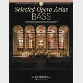 Selected Opera Arias Bass: 10 Essential Arias With Plot Notes, International Phonetic Alphabet, Recorded Diction Lessons and Rec