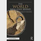 The World We'll Leave Behind: Grasping the Sustainability Challenge