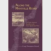 Along the Maysville Road: The Early American Republic in the Trans-Appalachian West