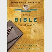 Is the Bible True... Really?: A Dialogue on Skepticism, Evidence, and Truth