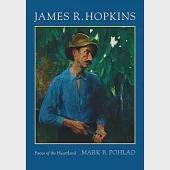 James R. Hopkins: Faces of the Heartland