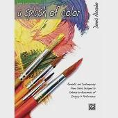 A Splash of Color: Romantic and Contemporary Piano Solos Designed to Enhance an Awareness of Imagery in Performance