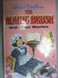 【書寶二手書T1/原文小說_GTE】The Magic Brush and Other Stories (Enid Blyton's Popular Rewards Series 1)_Enid Blyton, enid blyton, Enid Blyton