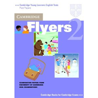 Cambridge Young Learners English Tests Flyers 2: Student's Book
