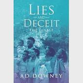 Lies and Deceit: The Finale
