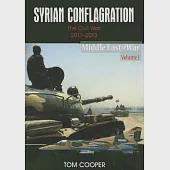Syrian Conflagration: The Civil War, 2011-2013
