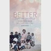 Better Than We Dreamed: The Story of Elaine Townsend and the Faithfulness of God Who Colored Outside All Her Lines