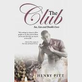 The Club: Sex, Lies and Double Lives