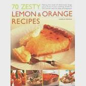 70 Zesty Lemon & Orange Recipes: Making the Most of Deliciously Tangy Citrus Fruits in Your Cooking, Shown in 250 Vibrant Step-b