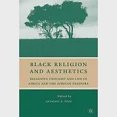 Black Religion and Aesthetics: Religious Thought and Life in Africa and He African Diaspora