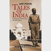 Tales of India: Epic Poems of Ancient and Modern Times, Also Other Stories