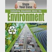 Evaluating Arguments About the Environment