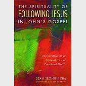 The Spirituality of Following Jesus in John's Gospel: An Investigation of Akolouthein and Correlated Motifs