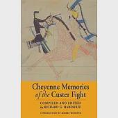 Cheyenne Memories of the Custer Fight