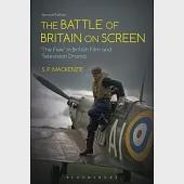 The Battle of Britain on Screen: The Few in British Film and Television Drama