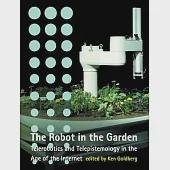 The Robot in the Garden: Telerobotics and Telepistemology in the Age of the Internet