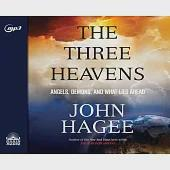 The Three Heavens: Angels, Demons, and What Lies Ahead