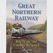 Great Northern Railway: Route of the Empire Builder