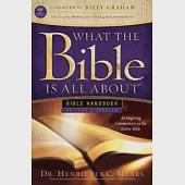 What the Bible Is All About Bible Handbook: New International Version