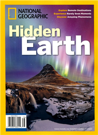 NATIONAL GEOGRAPHIC/ Hidden Earth